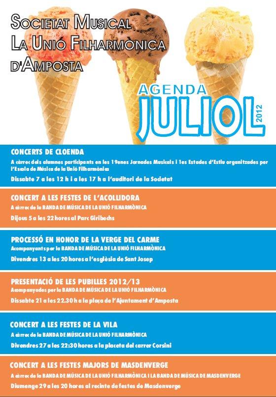 Societat Musical La Unió Filharmònica d´Amposta > Arxiu de notícies > Agenda d´activitats JULIOL 2012