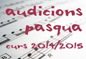 Audicions de Setmana Santa. Curs escolar 2014/2015
