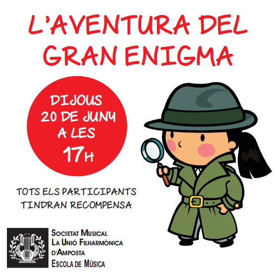 Societat Musical La Unió Filharmònica d´Amposta > Arxiu de notícies > L´AVENTURA DEL GRAN ENIGMA