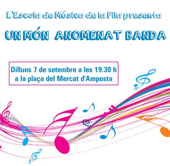Societat Musical La Unió Filharmònica d´Amposta > Arxiu de notícies > UN MÓN ANOMENAT BANDA