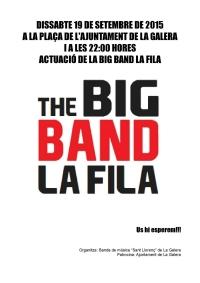 Societat Musical La Unió Filharmònica d´Amposta > Arxiu de notícies > La Big Band de la Fila actuarà a la Galera aquest proper dissabte