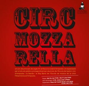 ARRIBA A AMPOSTA EL CIRC MOZZARELLA!!!