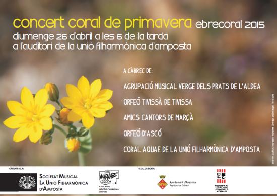 Societat Musical La Unió Filharmònica d´Amposta > Arxiu de notícies > CONCERT CORAL DE PRIMAVERA. EbreCoral 2015