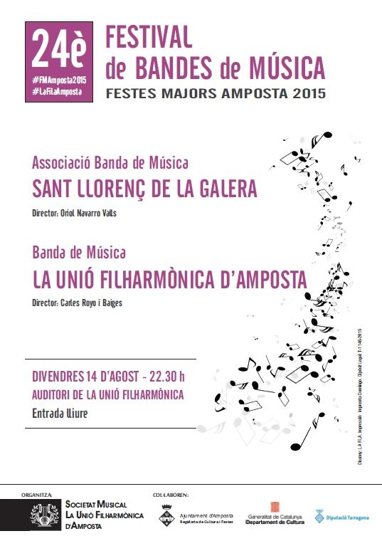 Societat Musical La Unió Filharmònica d´Amposta > Arxiu de notícies > 24è Festival de Bandes. Festes Majors Amposta 2015