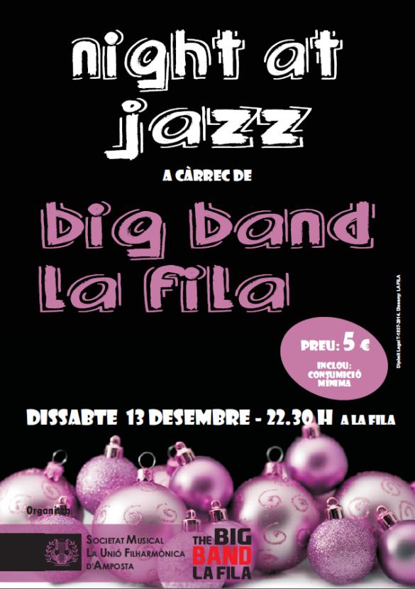 Societat Musical La Unió Filharmònica d´Amposta > Arxiu de notícies > NIGHT AT JAZZ AMB LA BIG BAND LA FILA
