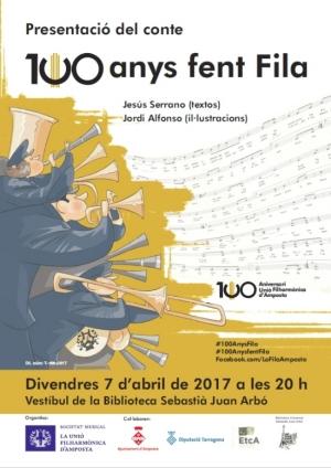 La Unió Filharmònica d'Amposta edita el conte 100 anys fent Fila, amb motiu del seu centenari