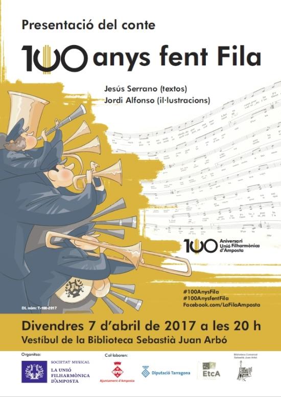 Societat Musical La Unió Filharmònica d´Amposta > Arxiu de notícies > La Unió Filharmònica d'Amposta edita el conte 100 anys fent Fila, amb motiu del seu centenari