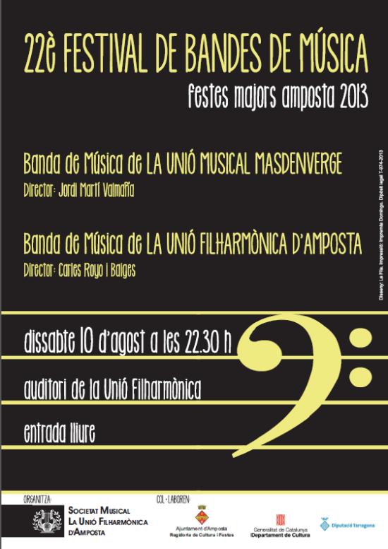 Societat Musical La Unió Filharmònica d´Amposta > Arxiu de notícies > 22è. FESTIVAL DE BANDES DE MÚSICA. FESTES MAJORS AMPOSTA 2013
