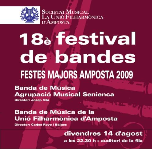 Societat Musical La Unió Filharmònica d´Amposta > Banda de Música > 18è FESTIVAL DE BANDES. FESTES MAJORS AMPOSTA 2009