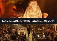 CAVALCADA DE REIS D´IGUALADA 2011