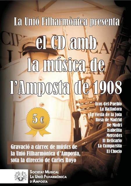 Societat Musical La Unió Filharmònica d´Amposta > Arxiu de notícies > EL CD AMB LA MÚSICA DE L'AMPOSTA DE 1908
