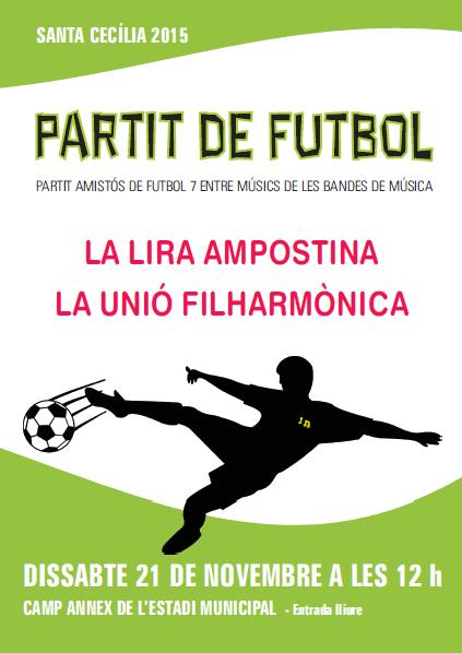 Societat Musical La Unió Filharmònica d´Amposta > Arxiu de notícies > PARTIT DE FUTBOL