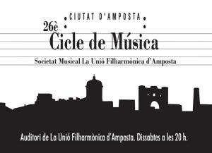 Societat Musical La Unió Filharmònica d´Amposta > Notícies > La Fila presenta el programa del 26è Cicle de Música Ciutat d´Amposta