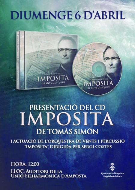 Societat Musical La Unió Filharmònica d´Amposta > Arxiu de notícies > Presentació del CD Impósita de Tomàs Simón