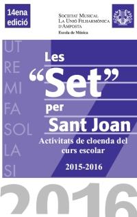 PROGRAMA ACTIVITATS LES SET PER SANT JOAN 2016