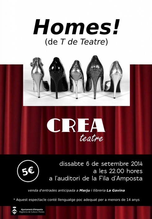 Societat Musical La Unió Filharmònica d´Amposta > Arxiu de notícies > Segona representació de l´obra de teatre «HOMES!» a càrrec de CREA