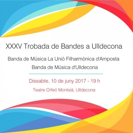 Societat Musical La Unió Filharmònica d´Amposta > Arxiu de notícies > XXXV Trobada de Bandes d´Ulldecona