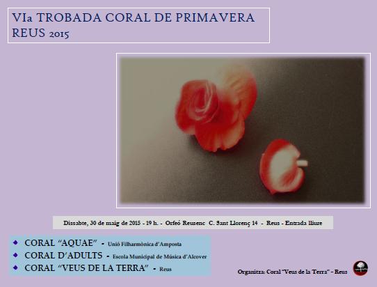 Societat Musical La Unió Filharmònica d´Amposta > Arxiu de notícies > VI TROBADA CORAL DE PRIMAVERA REUS 2015