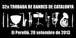 32a TROBADA DE BANDES DE MÚSICA DE CATALUNYA