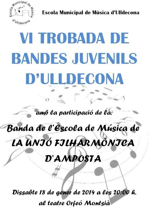 Societat Musical La Unió Filharmònica d´Amposta > Arxiu de notícies > VI TROBADA DE BANDES JUVENILS D´ULLDECONA