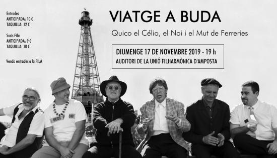 Societat Musical La Unió Filharmònica d´Amposta > Notícies > Espectacle: VIATGE A BUDA